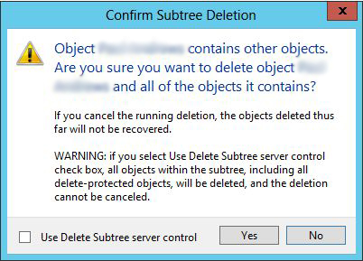 Confirm Subree Deletion. Object conatins other objects. Are you sure you want to delete object and all of the objects it contains?