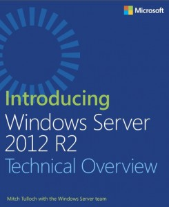 Introducing Windows Server 2012 R2 - Technical Overview