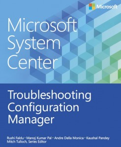 Microsoft System Cente - Troubleshooting Configuration Manager