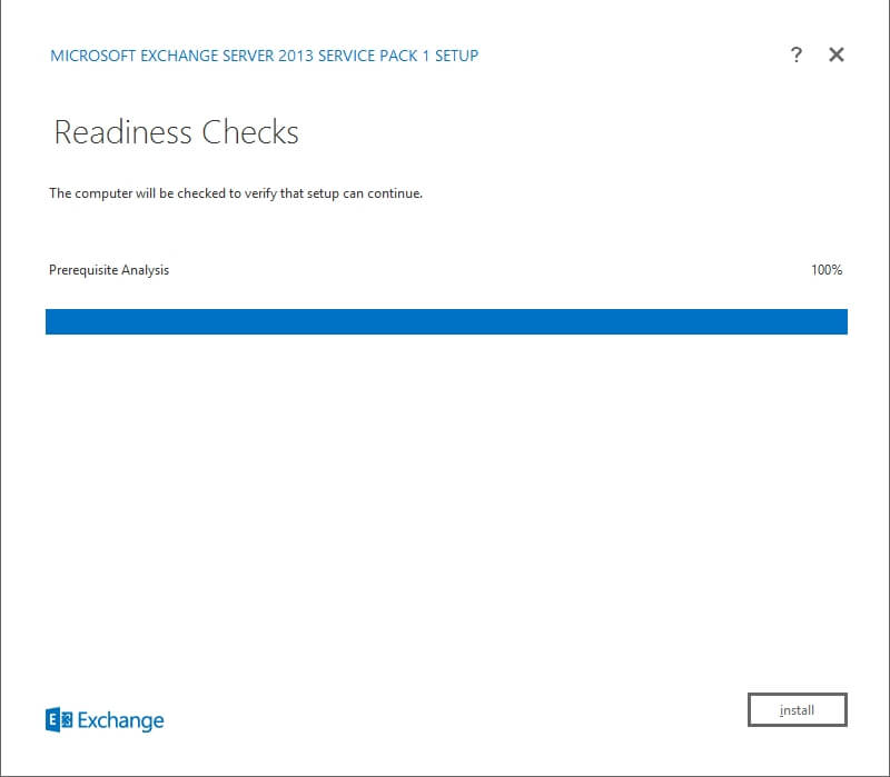Exchange 2013 Setup - Readiness Checks