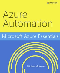 Microsoft Azure Essentials- Azure Automation