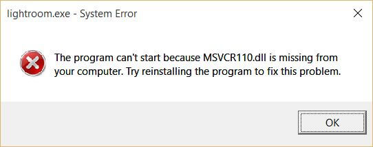 lightroom system error-The program cant start because MSVCR100.dll is missing from your computer. Try reinstalling the program to fix this problem.