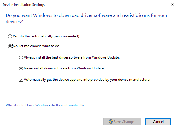 Device installation settings - no let me choose what to do - never install driver software from windows update