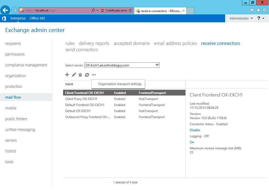 Exchange 2013 - mail flow - receive connector - more settings - organizational transport settings