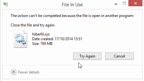 The action cant be completed because the file is open in another program - hiberfil.sys