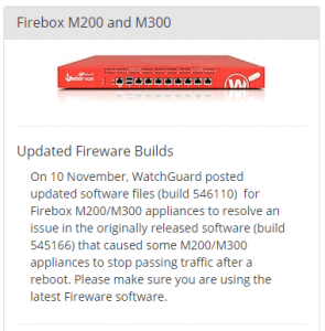 Fireware 12.0.1 builde 546110 M200 M300 issue