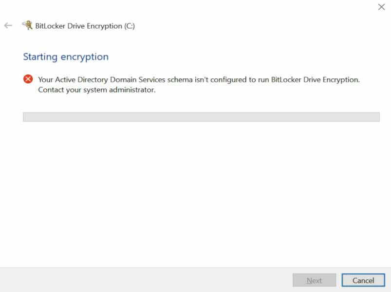 Your Active Directory Domain Services schema isn't configured to run bitlocker drive encryption contact your system administrator